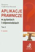 Czajkowska-Matosiuk Katarzyna - Aplikacje prawnicze w pytaniach i odpowiedziach Tom 2