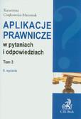 Czajkowska-Matosiuk Katarzyna - Aplikacje prawnicze w pytaniach i odpowiedziach t.3