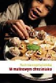 Henschke Piotr - Kuchnia wegetariańska W malinowym chruśniaku