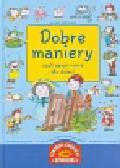 Krzyżanek Joanna - Dobre maniery czyli savoir vivre dla dzieci