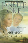 Oke Jannette - Obietnica trwałej miłości. Miłosć przychodzi łagodnie - część 2