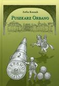 Kossak Zofia - Puszkarz Orbano
