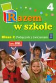 Brzózka Jolanta, Glinka Katarzyna, Harmak Katarzyna - Razem w szkole 2 Podręcznik z ćwiczeniami Część 4. edukacja wczesnoszkolna