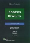 Elżbieta Niezbecka, Andrzej Kidyba (red.) - Kodeks cywilny. Komentarz. Tom IV. Spadki