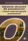 Wojciechowska-Piskorska Halina - Szkolenie okresowe dla pracodawców i innych osób kierujących pracownikami