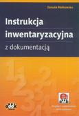 Małkowska Danuta - Instrukcja inwentaryzacyjna z dokumentacją (z suplementem elektronicznym)