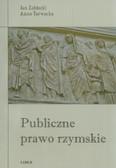 Zabłocki Jan, Tarwacka Anna - Publiczne prawo rzymskie