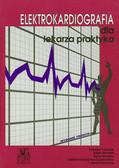 Tomasik Tomasz, Windak Adam, Skalska Anna, Kulczycka-Życzkowska Jolanta, Kocemba Józef - Elektrokardiografia dla lekarza praktyka