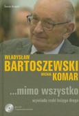 Bartoszewski Władysław,  Komar Michał - Mimo wszystko. Wywiadu rzeki księga druga