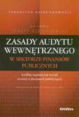 red. Kiziukiewicz Teresa - Zasady audytu wewnętrznego w sektorze finansów publicznych
