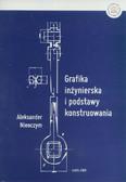 Nieoczym Aleksander - Grafika inżynierska i podstawy konstruowania