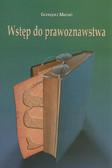 Maroń Grzegorz - Wstęp do prawoznawstwa