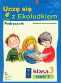 Kitlińska-Pięta Halina, Orzechowska Zenona, Stępień Magdalena - Uczę się z Ekoludkiem 3 część 2 podręcznik. Szkoła podstawowa