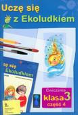 Kitlińska -Pięta Halina, Orzechowska Zenona, Stępień Magdalena - Uczę się z Ekoludkiem 3 część 4 ćwiczenia