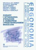 Horst Wiesława M., Dahlke Grzegorz, Górny Adam - Ergonomia Zasady i wymagania związane z odbiorem i przetwarzaniem bodźców