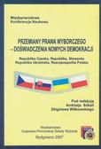 Przemiany prawa wyborczego - doświadczenia nowych demokracji