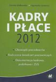 Jacewicz Agnieszka, Małkowska Danuta - Kadry i płace 2012. obowiązki pracodawców, rozliczanie świadczeń pracowniczych, dokumentacja kadrowa, podatkowa i ZUS