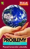 Praca zbiorowa - Problemy XXI wieku