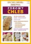Basse Monika - Zdrowy chleb. Encyklopedia zdrowia