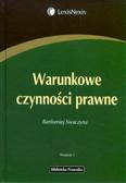 Swaczyna Bartłomiej - Warunkowe czynności prawne