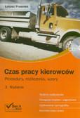 Prasołek Łukasz - Czas pracy kierowców z płytą CD. Procedury, rozliczenia, wzory