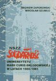 Zaporowski Zbigniew, Szumiło Mirosław - NSZZ Solidarność Uniwersytetu Marii Curie-Skłodowskiej w latach 1980-1981