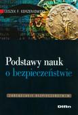 Korzeniowski Leszek F. - Podstawy nauk o bezpieczeństwie