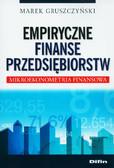 Gruszczyński Marek - Empiryczne finanse przedsiębiorstw