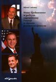Lakomy Miron - Stany Zjednoczone w polityce zagranicznej Francji w okresie pozimnowojennym