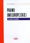 Sozański Jarosław - Prawo Unii Europejskiej po Traktacie Lizbońskim