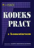 Zdziennicka-Kaczocha Grażyna (oprac.) - Kodeks pracy z komentarzem