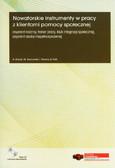 Górak A., Sosnowski M., Wowra I., Flak B. - Nowatorskie instrumenty w pracy z klientami pomocy społecznej (suplement elektroniczny)
