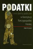 Krzywoń Adam - Podatki i inne daniny publiczne w Konstytucji Rzeczypospolitej Polskiej
