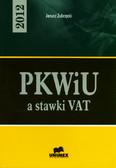 Zubrzycki Janusz - PKWiU a stawki VAT - 2012