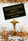 Kowalczyk Jerzy - Przeciwdziałanie korupcji w ochronie zdrowia