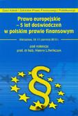 red. Litwińczuk Hanna - Prawo europejskie – 5 lat doświadczeń w polskim prawie finansowym. Zjazd Katedr i Zakładów Prawa Finansowego i Podatkowego