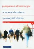 Wąsik Damian - Postępowanie administracyjne w sprawach bezrobocia i promocji zatrudnienia + CD