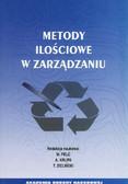 red. Pelc M., red. Krupa A., red. Zieliński T.  - Metody ilościowe w zarządzaniu