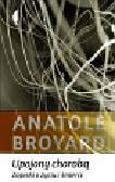 Broyard Anatole - Upojony chorobą Zapiski o życiu i śmierci