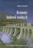 Kledyński Zbigniew - Remonty budowli wodnych