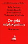 Adamus Rafał, Jasiński Tomasz, Kurowska Ewa, Marekwia Aleksander - Związki międzygminne. Komentarz