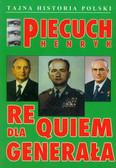 Piecuch Henryk - Requiem dla generała