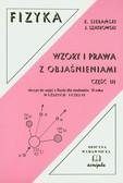 Sierański Kazimierz, Szatkowski Jan - Fizyka Wzory i prawa z objaśnieniami część 3. skrypt do zajęć z fizyki dla studentów II roku wyższych uczelni