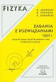 Jezierski Krzysztof, Kołodka Bogumił, Sierański Kazimierz - Fizyka Zadania z rozwiązaniami część 1