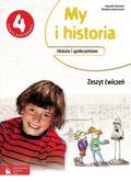 Olszewska Bogumiła, Surdyk-Fertsch Wiesława - My i historia Historia i społeczeństwo 4 Zeszyt ćwiczeń. Szkoła podstawowa