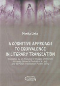 Linke Monika - A cognitive approach to equivalence in literary translation