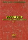 Jagielski Andrzej, Marczewska Barbara - Geodezja w gospodarce nieruchomościami tom 2
