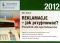 Jeleńska Anna - Reklamacje jak przyjmować Poradnik dla sprzedawców