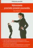 Wiszowska Edyta - Wykroczenia przeciwko prawom pracownika