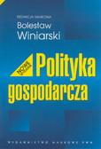 Bolesław Winiarski (red.) - Polityka gospodarcza